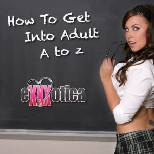 Exottica Miami Seminar: Hot to Get into Adult A to Z